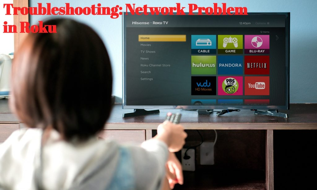 Roku Streaming Problems: Resolve Low Signal Strength Message
