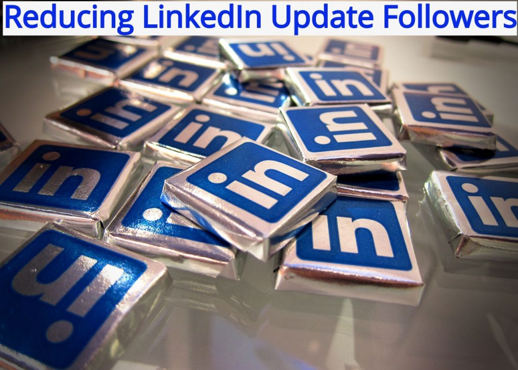 reducing LinkedIn followers